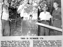 Sheriff McConnell raids a still in the late 1960s. Over the years they raided 238. ( Summerville News)